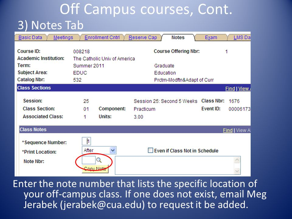 Off Campus courses, Cont.