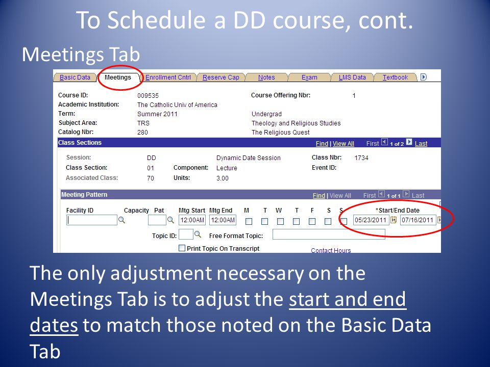 To Schedule a DD course, cont.