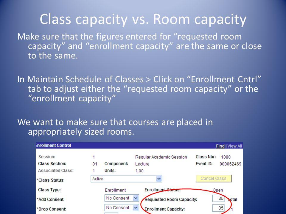 Class capacity vs.