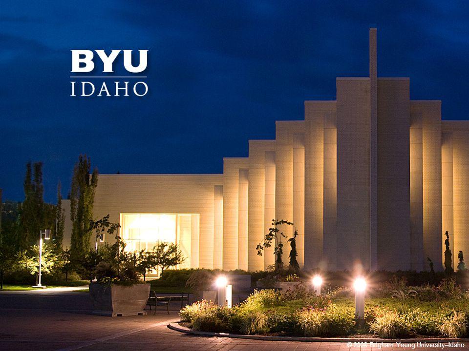 © 2008 Brigham Young University–Idaho