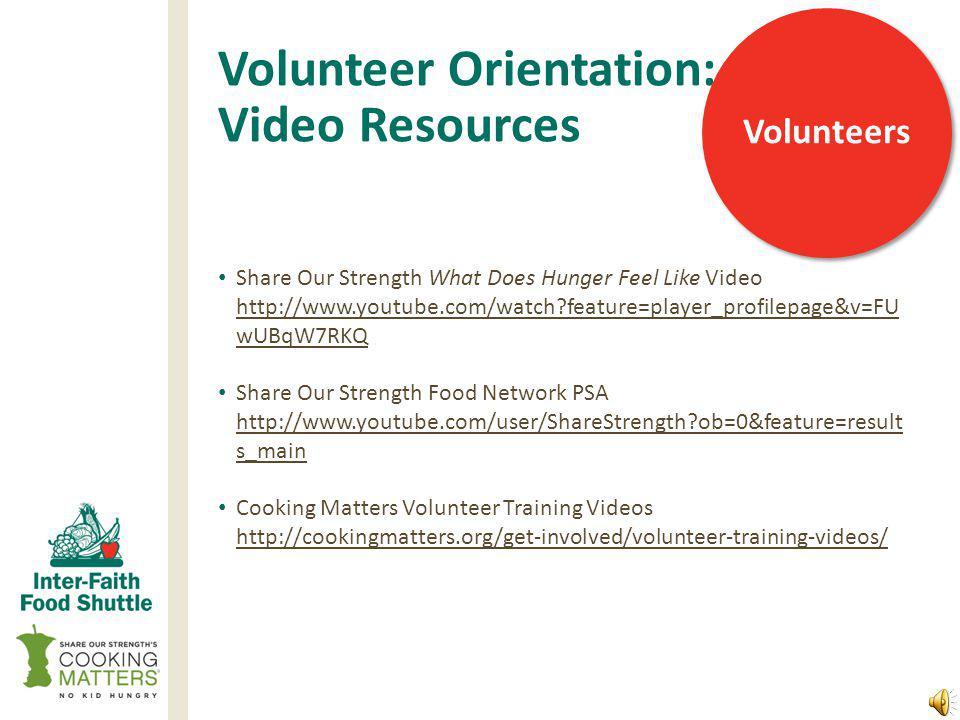 Volunteer Orientation: Agenda 1. Introduce the Team – begin with an ice breaker 2.