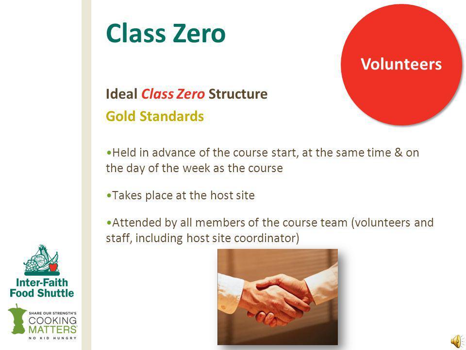 Class Zero What is a Class Zero Why hold a Class Zero Volunteers