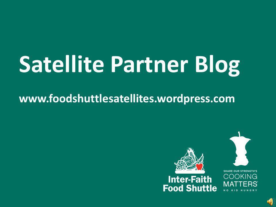 Satellite Partner Blog www.foodshuttlesatellites.wordpress.com