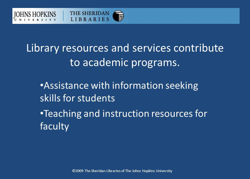 Success proceSs ©2009 The Sheridan Libraries of The Johns Hopkins University