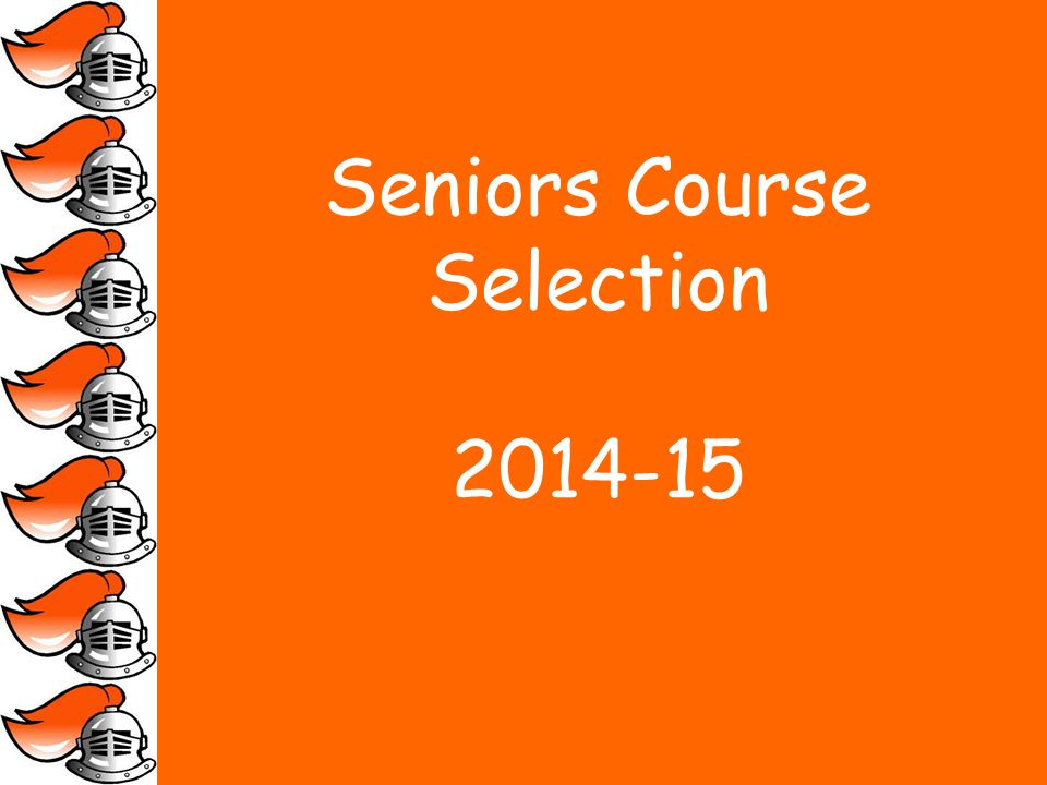 Seniors Course Selection