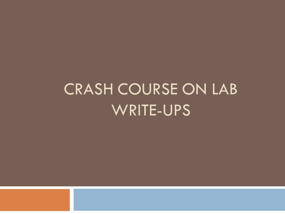 CRASH COURSE ON LAB WRITE-UPS