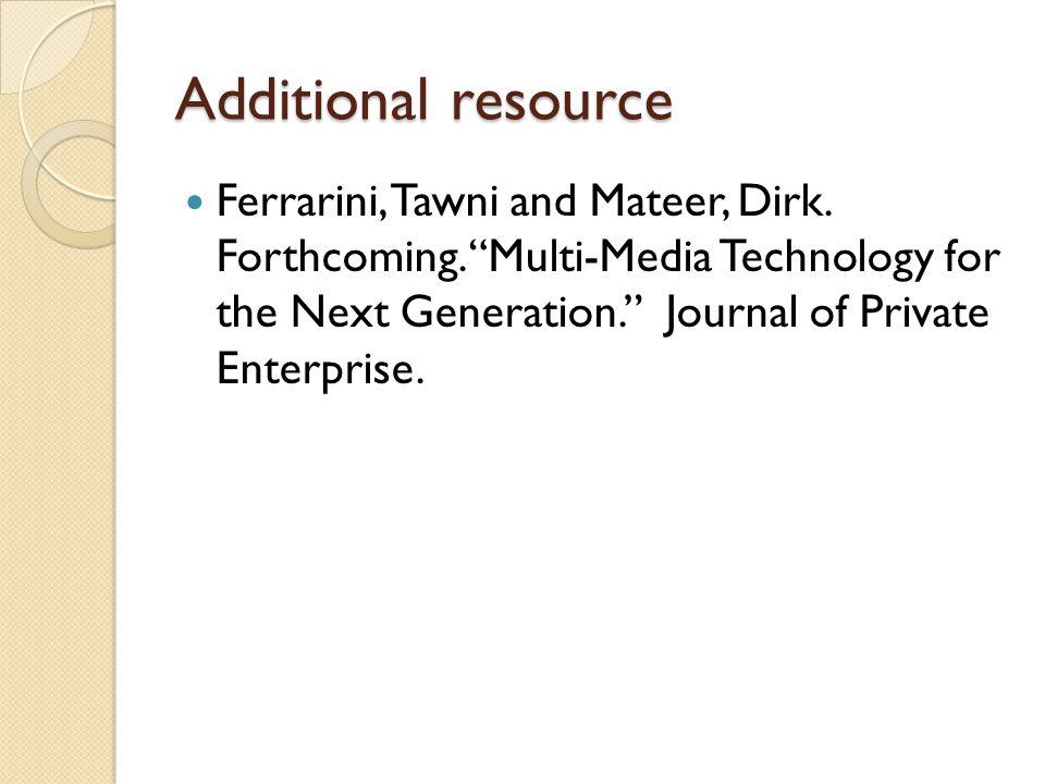 Additional resource Ferrarini, Tawni and Mateer, Dirk.