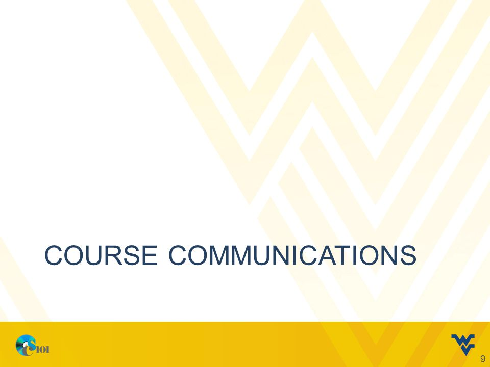 COURSE COMMUNICATIONS 9