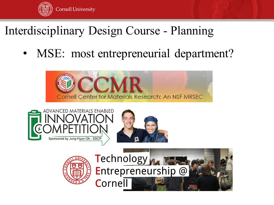 MSE: most entrepreneurial department Interdisciplinary Design Course - Planning