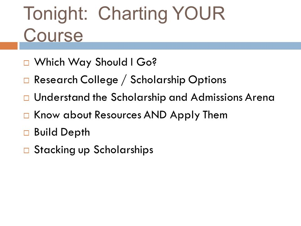 Tonight: Charting YOUR Course Which Way Should I Go.