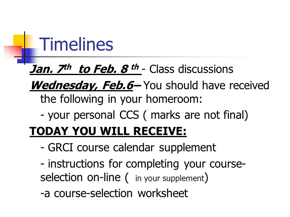 OVERVIEW 1. Course Selection Timelines/Process 2.