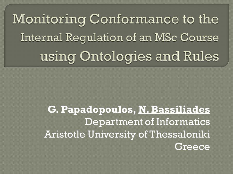 G. Papadopoulos, N. Bassiliades Department of Informatics Aristotle University of Thessaloniki Greece