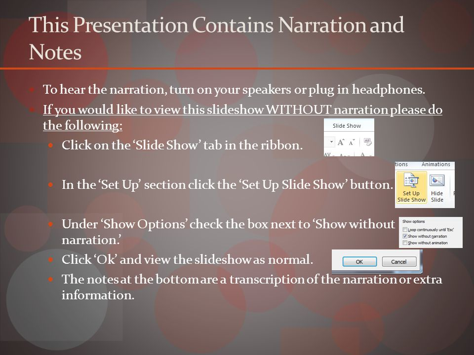 This Presentation Contains Narration and Notes To hear the narration, turn on your speakers or plug in headphones.
