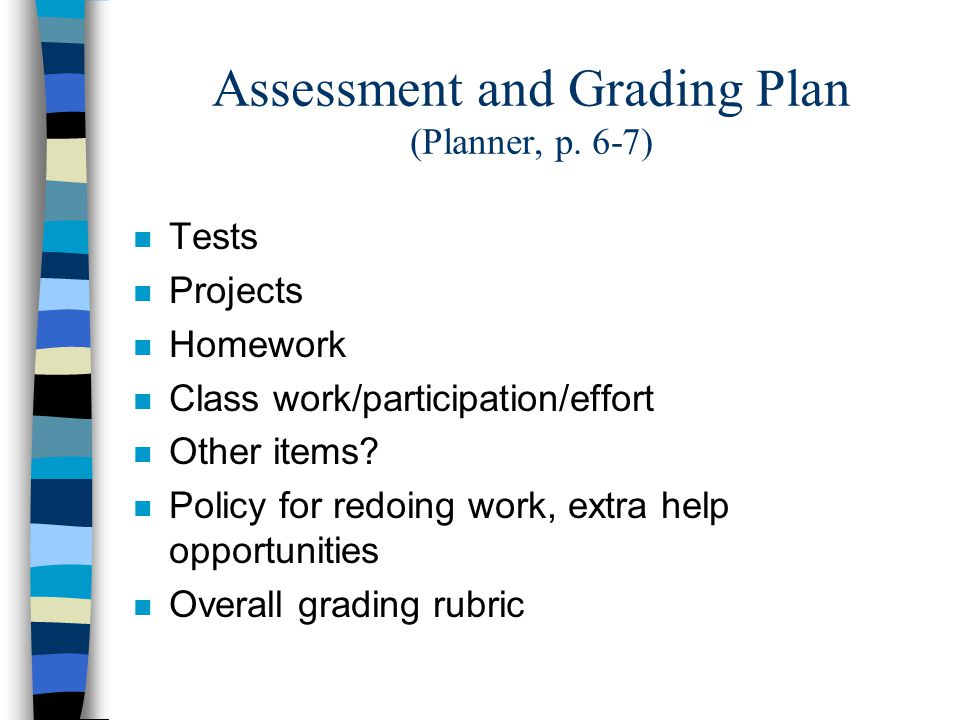 Assessment and Grading Plan (Planner, p.