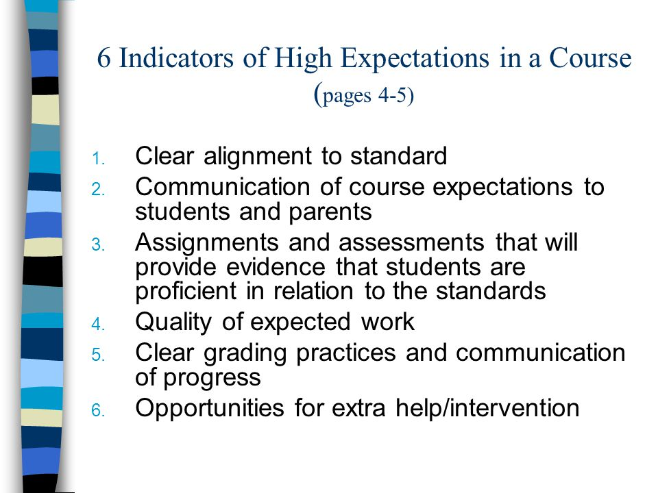 6 Indicators of High Expectations in a Course ( pages 4-5) 1.