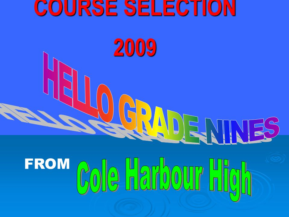 COURSE TYPES ACADEMICADVANCED French Immersion IB GRADUATIONOPEN ESSENTIALS