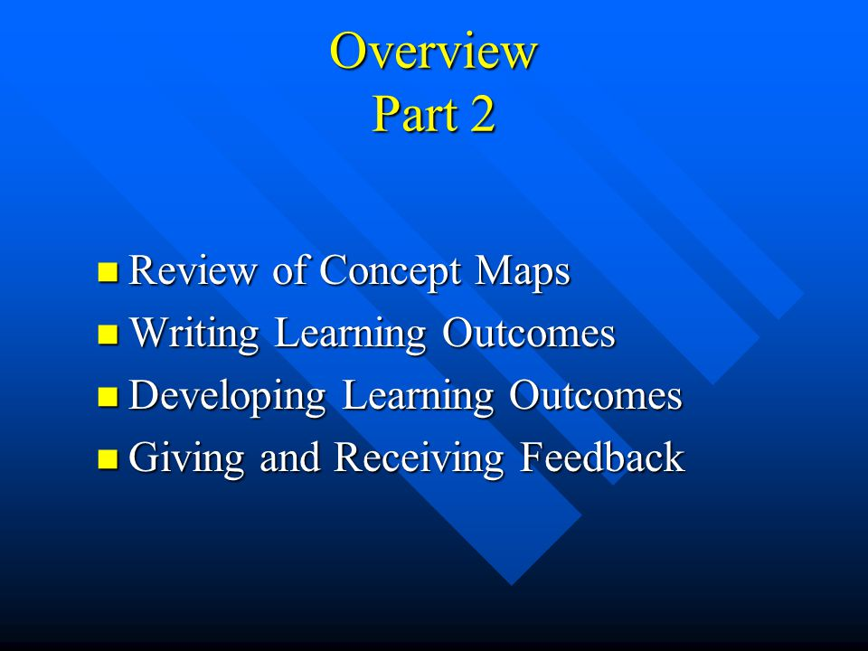 Exercise #1 Choose one central concept in your course Choose one central concept in your course Identify one outcome for this concept in each of the 3 domains by completing the following statement Identify one outcome for this concept in each of the 3 domains by completing the following statement Students who have learned successfully in this course will be able to…..