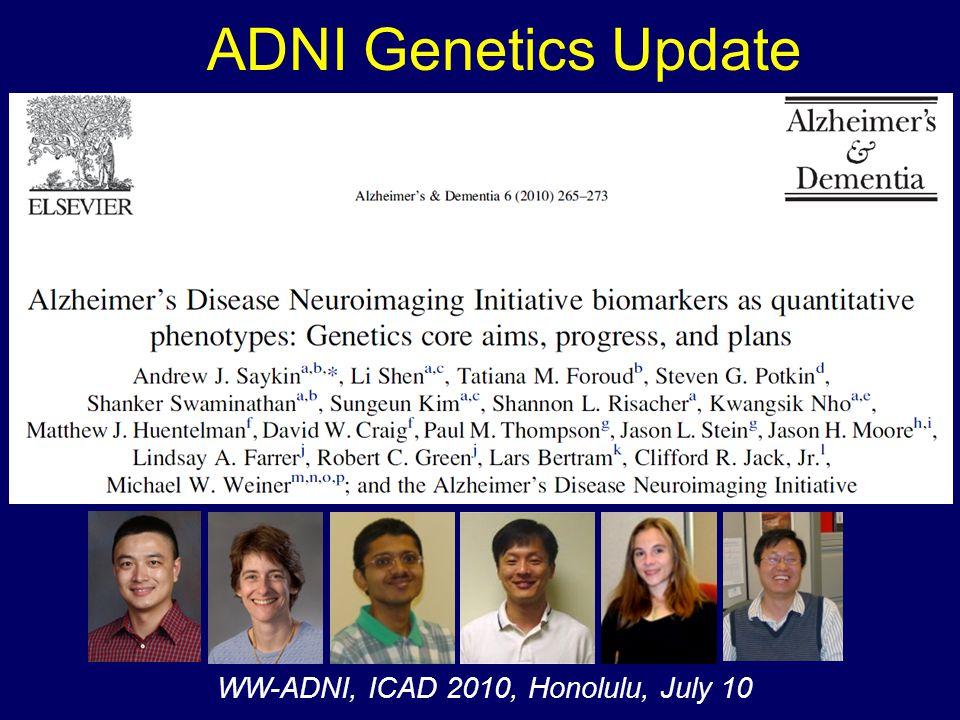 ADNI Genetics Update WW-ADNI, ICAD 2010, Honolulu, July 10