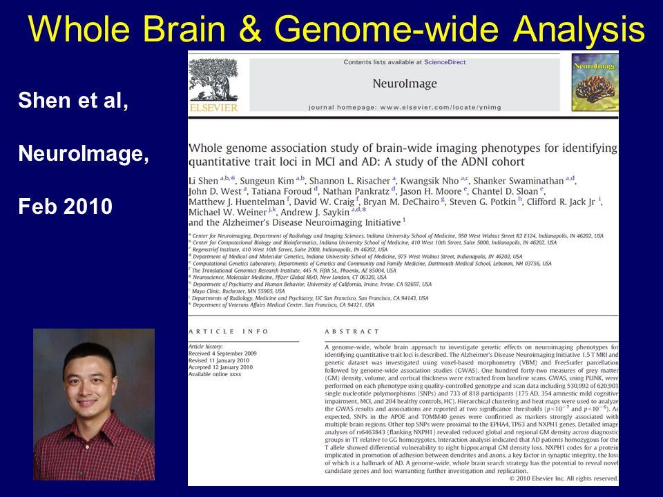 Whole Brain & Genome-wide Analysis Shen et al, NeuroImage, Feb 2010