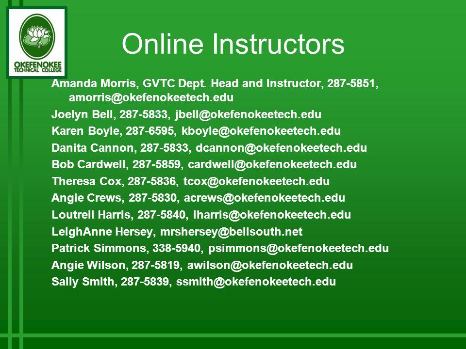 Online Instructors Amanda Morris, GVTC Dept.