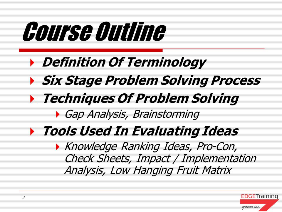 1 Problem Solving & Decision Making Achieving Desired Results Edge Training Systems Inc.