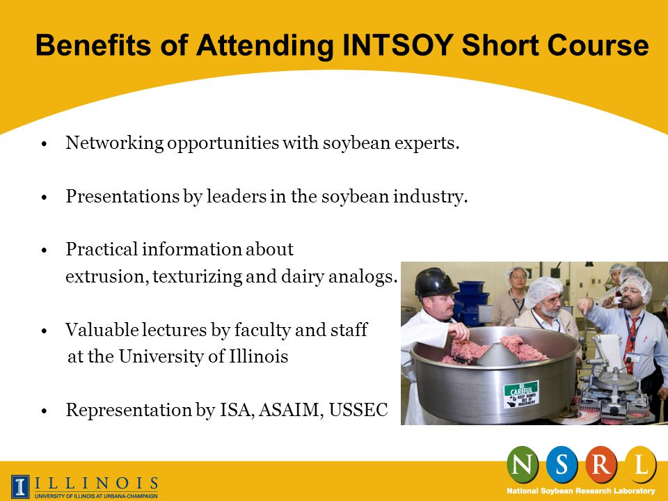 Benefits of Attending INTSOY Short Course Networking opportunities with soybean experts.