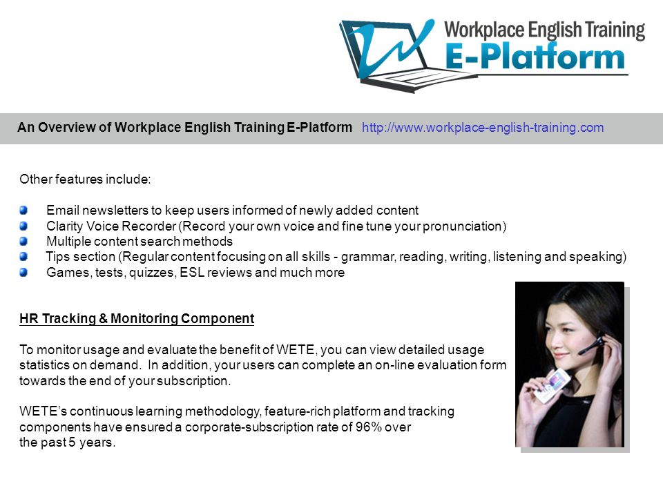 With WETE, you not only receive a quality e-learning platform, but also a dedicated Customer Relationship Manager.