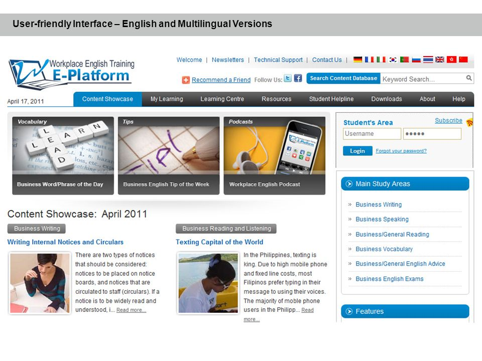 Language acquisition is an on-going process.The Platform can be accessed anywhere, anytime.