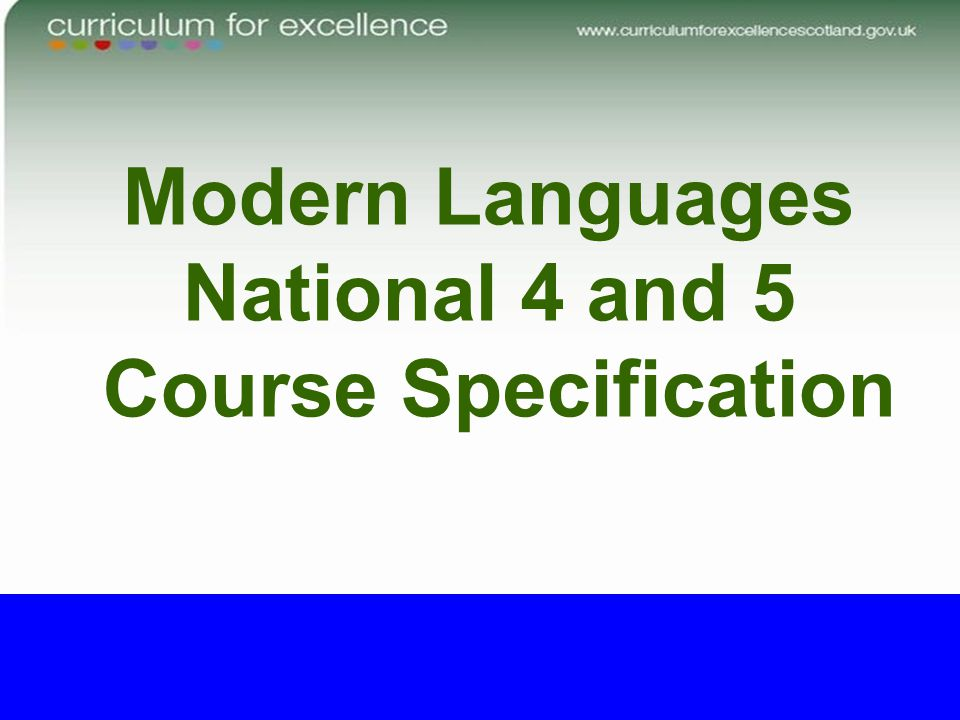 Modern Languages National 4 and 5 Course Specification
