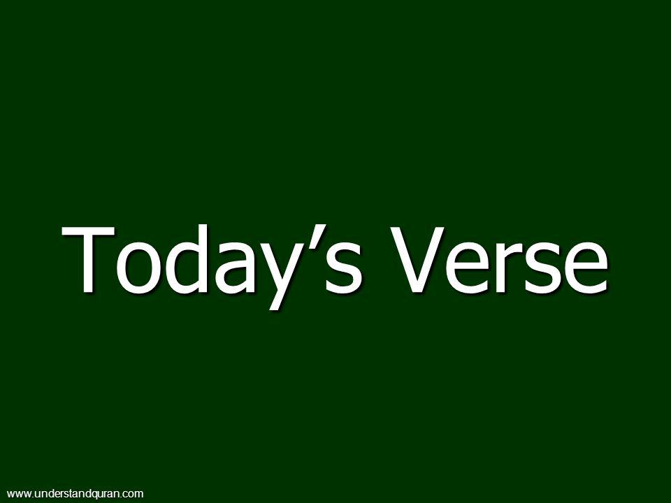Todays Verse www.understandquran.com