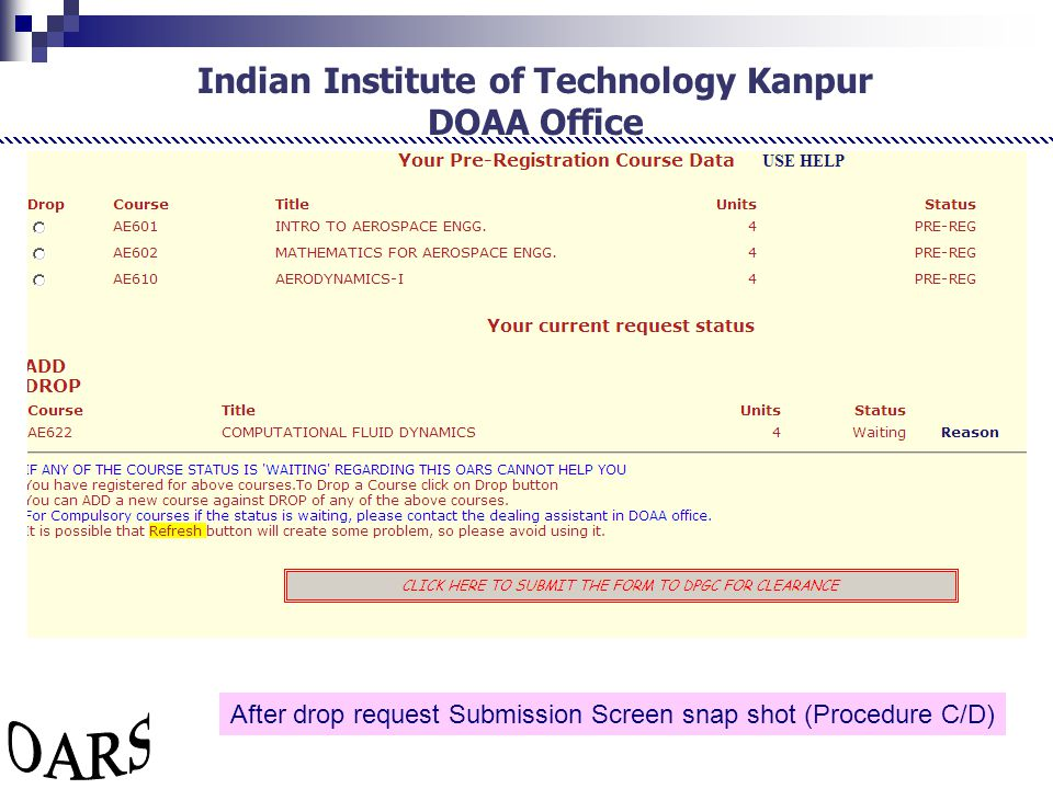 Indian Institute of Technology Kanpur DOAA Office After drop request Submission Screen snap shot (Procedure C/D)