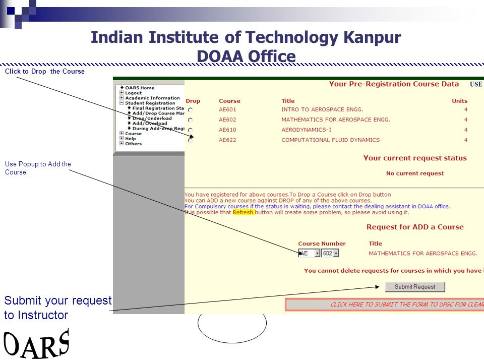 Indian Institute of Technology Kanpur DOAA Office Click to Drop the Course Use Popup to Add the Course Submit your request to Instructor