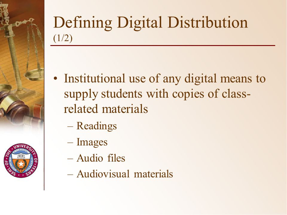 Defining Digital Distribution (2/2) Accomplished through – –Electronic reserves.