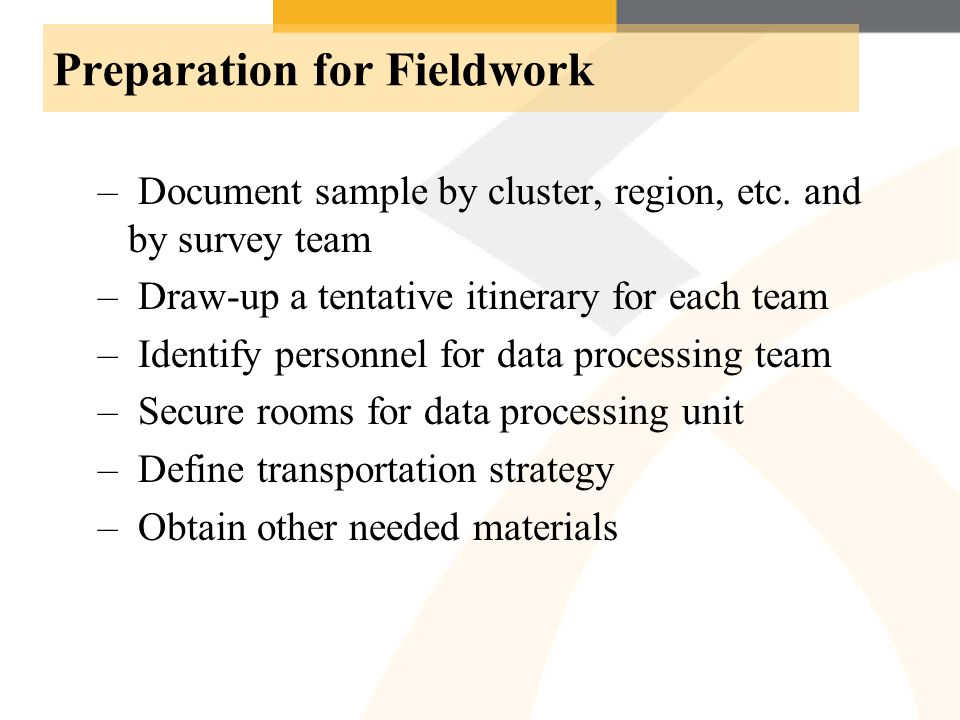 Preparation for Fieldwork – Document sample by cluster, region, etc.