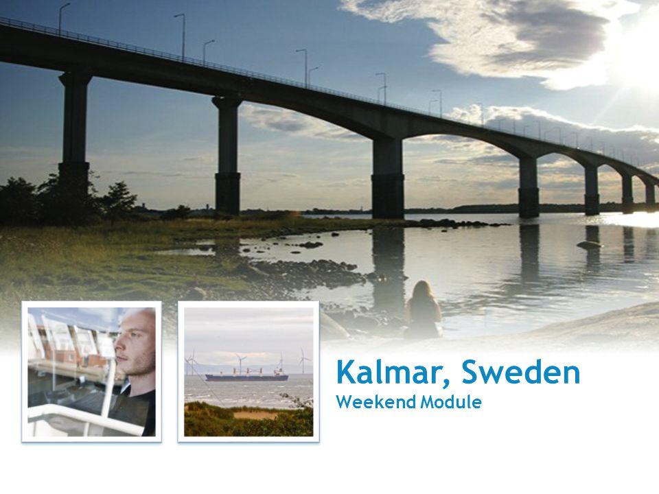 Kalmar, Sweden Weekend Module
