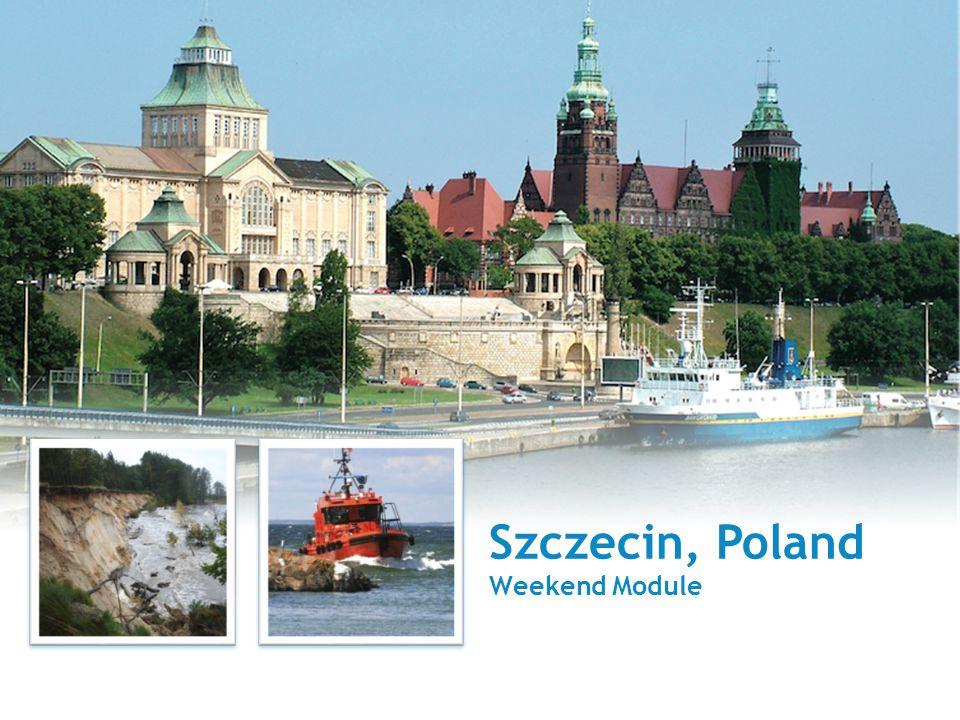 Szczecin, Poland Weekend Module
