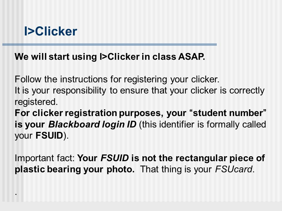 I>Clicker We will start using I>Clicker in class ASAP.