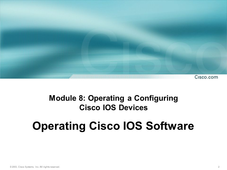 INTRO v1.0a8-3 © 2003, Cisco Systems, Inc.All rights reserved.