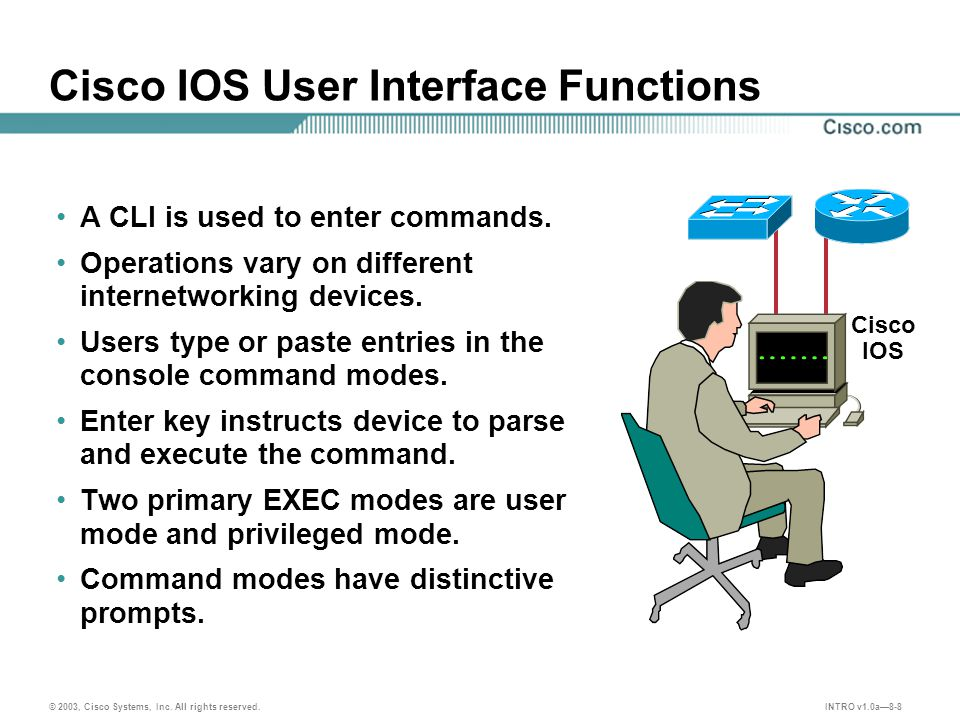 INTRO v1.0a8-8 © 2003, Cisco Systems, Inc. All rights reserved.