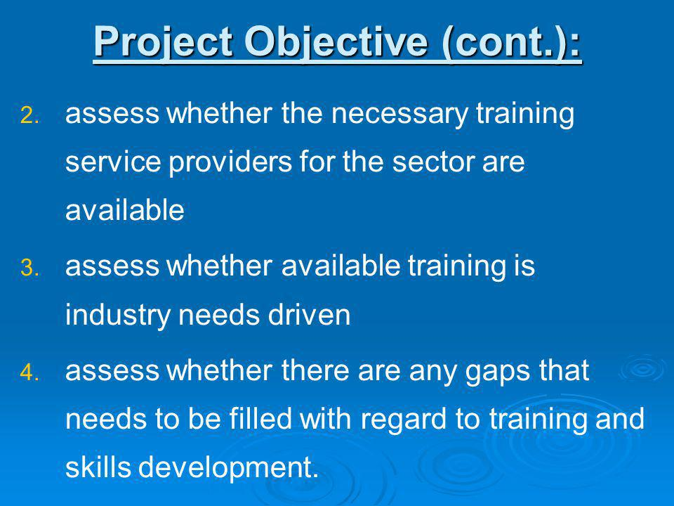 Project Objective (cont.): 2. 2.