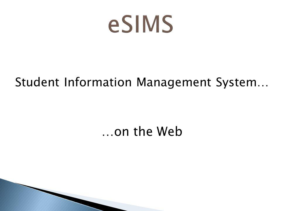 Student Information Management System… …on the Web