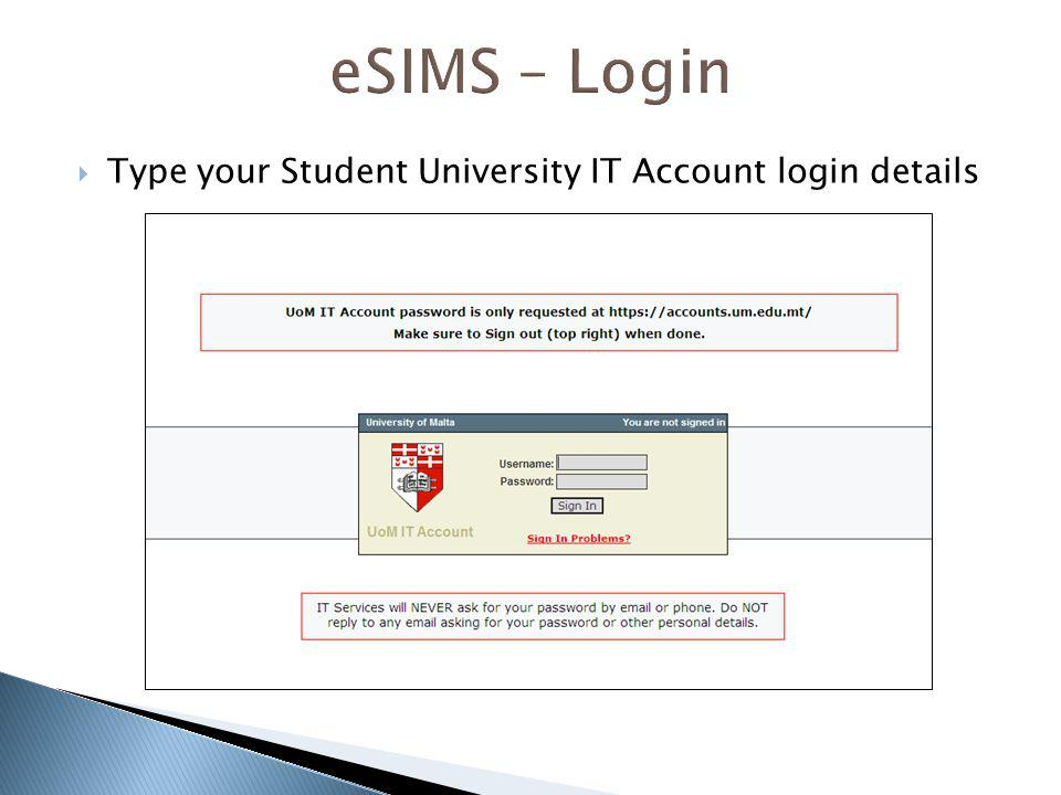 eSIMS – Login Type your Student University IT Account login details