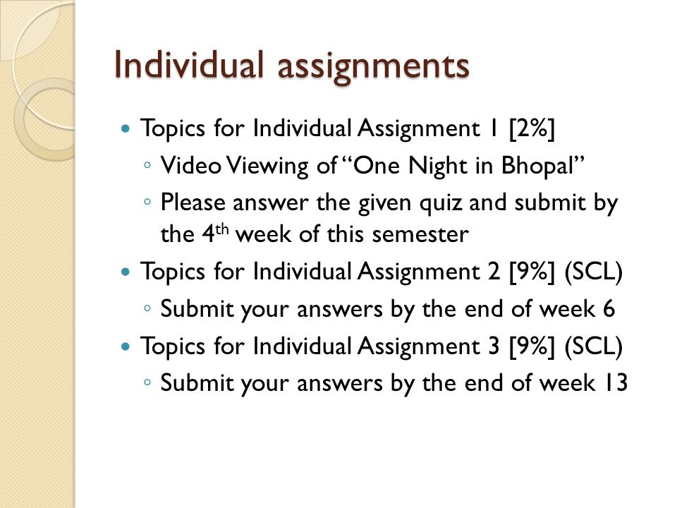 Individual assignments Topics for Individual Assignment 1 [2%] Video Viewing of One Night in Bhopal Please answer the given quiz and submit by the 4 t