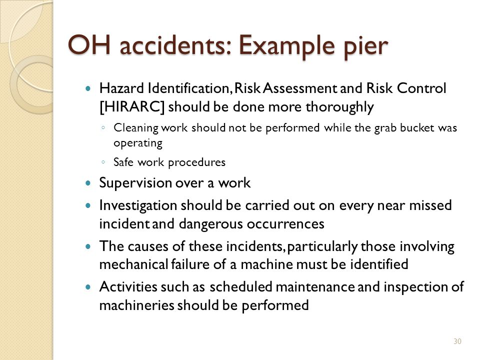 Hazard Identification, Risk Assessment and Risk Control [HIRARC] should be done more thoroughly Cleaning work should not be performed while the grab b