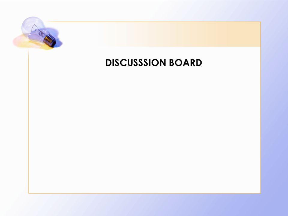 DISCUSSSION BOARD