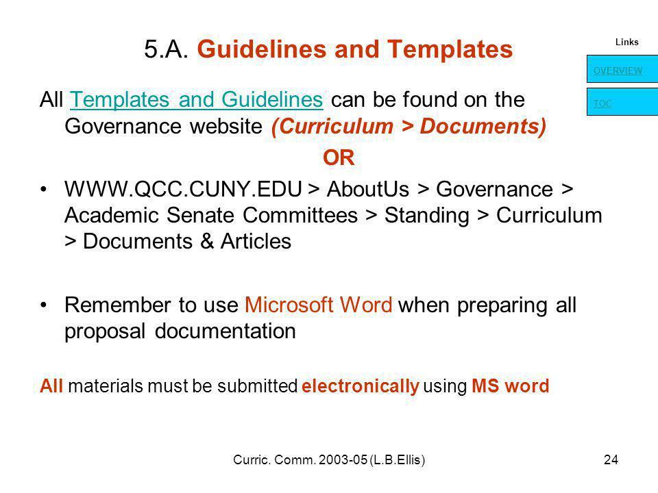Curric. Comm. 2003-05 (L.B.Ellis)24 5.A.