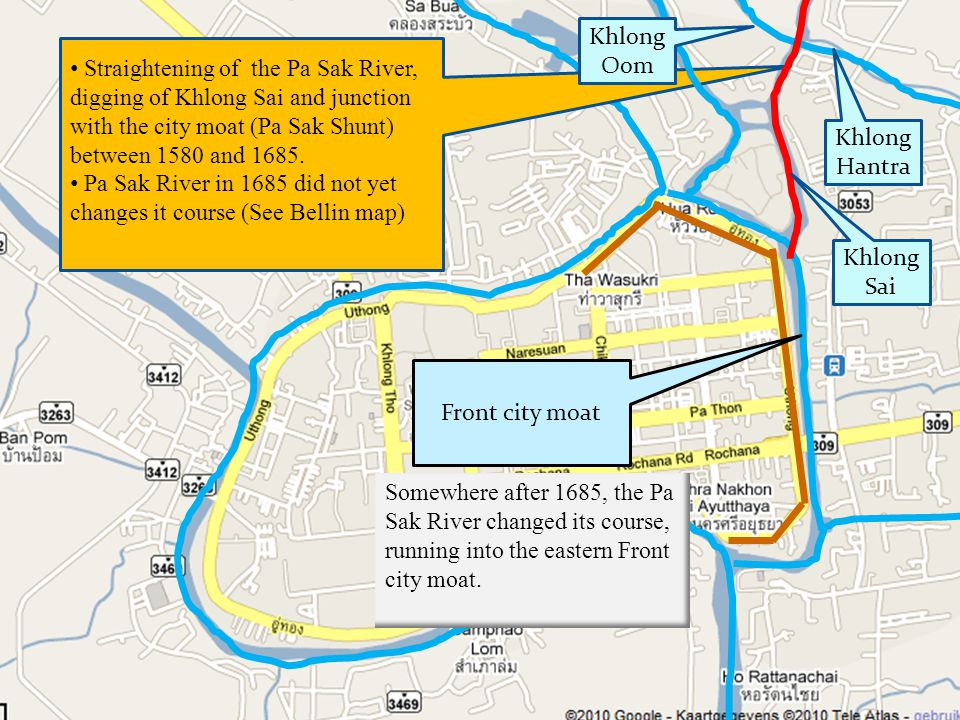 Straightening of the Pa Sak River, digging of Khlong Sai and junction with the city moat (Pa Sak Shunt) between 1580 and 1685.