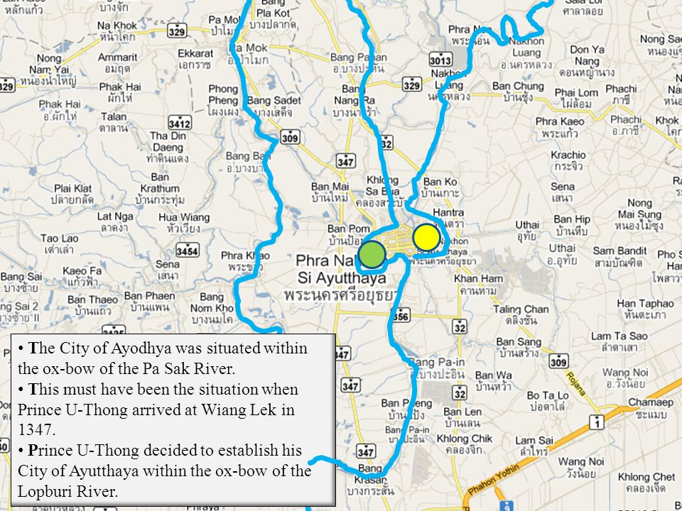 The City of Ayodhya was situated within the ox-bow of the Pa Sak River.