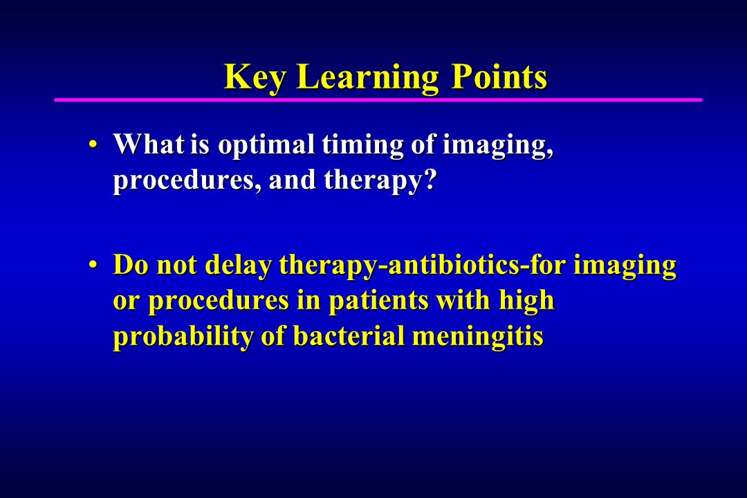 Key Learning Points What is optimal timing of imaging, procedures, and therapy What is optimal timing of imaging, procedures, and therapy.