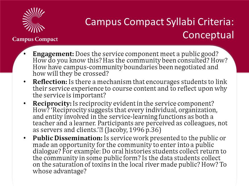 Campus Compact Syllabi Criteria: Conceptual Engagement: Does the service component meet a public good.